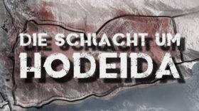 LIVE-TICKER: Die Schlacht um Hodeida